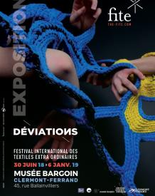 Festival International des Textiles Extra ordinaires 2018 / Déviations