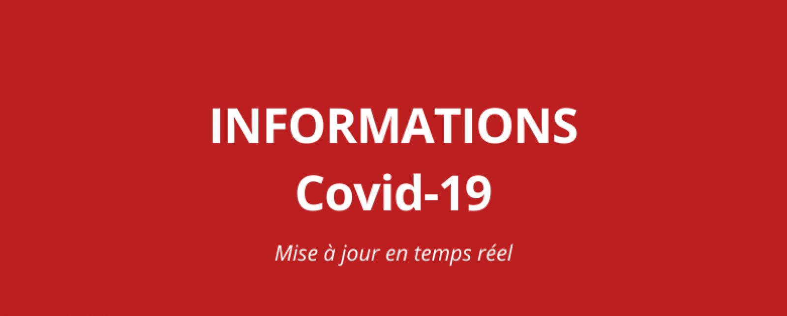 Informations - Covid-19